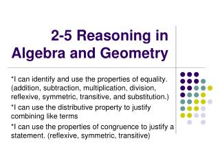 2-5 Reasoning in Algebra and Geometry
