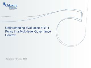 Understanding Evaluation of STI Policy in a Multi-level Governance Context