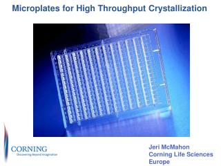 Microplates for High Throughput Crystallization