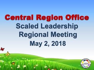 Central Region Office Scaled Leadership Regional Meeting