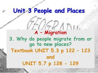 Unit 3 People and Places