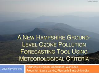 A New Hampshire Ground-Level Ozone Pollution Forecasting Tool Using Meteorological Criteria