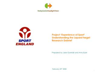 Project 'Experience of Sport' Understanding the Lapsed target Research Debrief