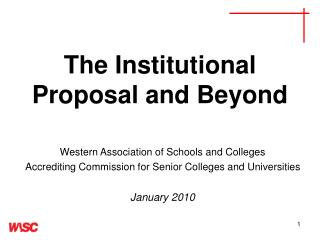 The Institutional Proposal and Beyond