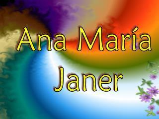 Ana María  Janer