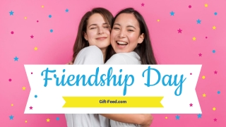 Make It Fun With Friendship Day Gifts On Gift Feed!