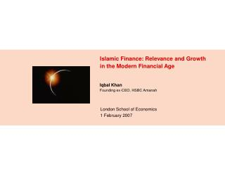 Islamic Finance: Relevance and Growth in the Modern Financial Age
