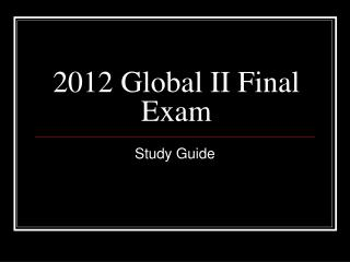 2012 Global II Final Exam