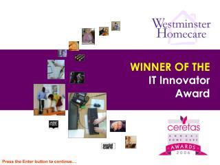 WINNER OF THE IT Innovator Award