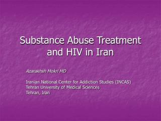 Substance Abuse Treatment and HIV in Iran
