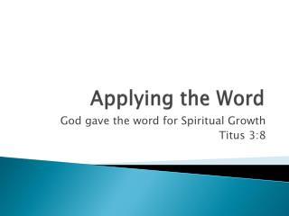 Applying the Word