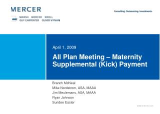 All Plan Meeting – Maternity Supplemental (Kick) Payment