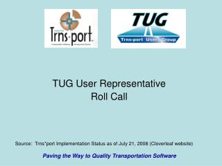 TUG User Representative Roll Call