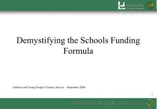 Demystifying the Schools Funding Formula