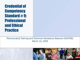 Pennsylvania Training and Technical Assistance Network (PaTTAN) March 10, 2009