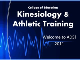 College of Education Kinesiology & Athletic Training