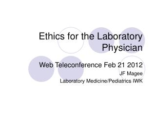 Ethics for the Laboratory Physician