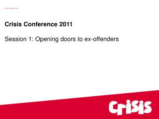 Crisis Conference 2011