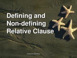 Defining and  Non-defining Relative Clause