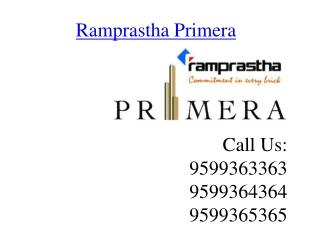 Ramprastha Primera Sector 37D @ 9599363363