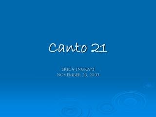 Canto 21