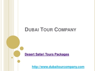 Exciting Desert Safari Tours Packages With Dubai Tour Compan