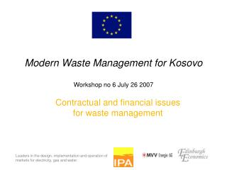 Modern Waste Management for Kosovo Workshop no 6 July 26 2007