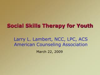 Social Skills Therapy for Youth