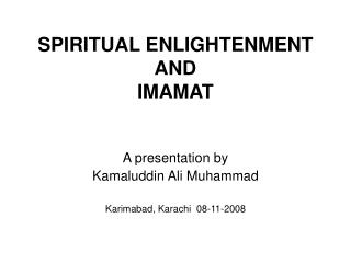SPIRITUAL ENLIGHTENMENT AND  IMAMAT