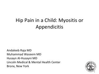 Hip Pain in a Child: Myositis or Appendicitis