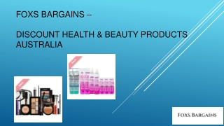 Foxs Bargains - Discount Health & Beauty Products Australia
