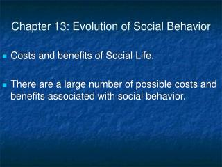Chapter 13: Evolution of Social Behavior