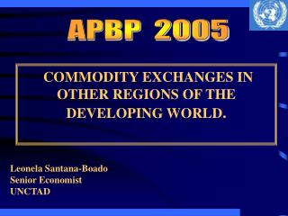 COMMODITY EXCHANGES IN OTHER REGIONS OF THE DEVELOPING WORLD .