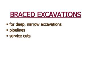 BRACED EXCAVATIONS