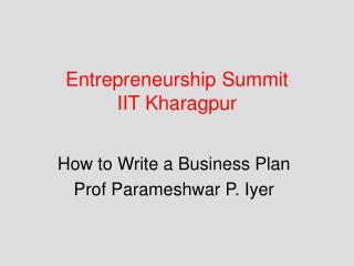 Entrepreneurship Summit   IIT Kharagpur