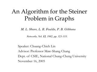 An Algorithm for the Steiner Problem in Graphs