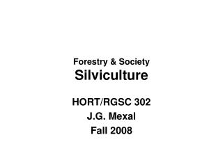Forestry & Society Silviculture
