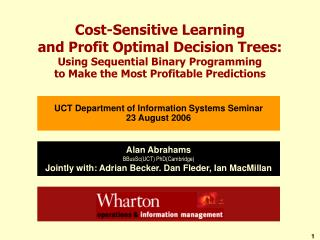 Cost-Sensitive Learning  and Profit Optimal Decision Trees: Using Sequential Binary Programming  to Make the Most Profit