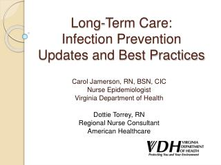 Long-Term Care:  Infection Prevention Updates and Best Practices