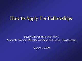 How to Apply For Fellowships