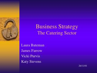 Business Strategy The Catering Sector