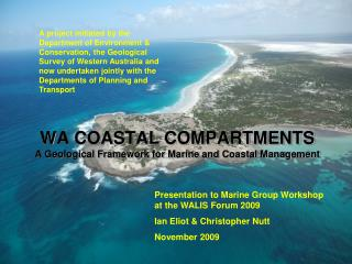 WA COASTAL COMPARTMENTS A Geological Framework for Marine and Coastal Management