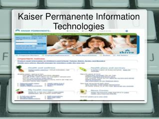 Kaiser Permanente Information Technologies