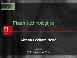 Flash  technologij os