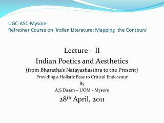 UGC-ASC-Mysore Refresher Course on  Indian Literature: Mapping  the Contours