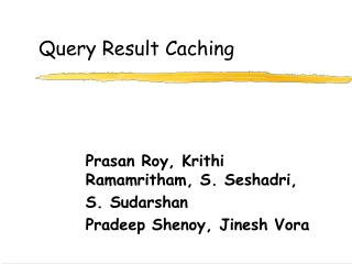 Query Result Caching
