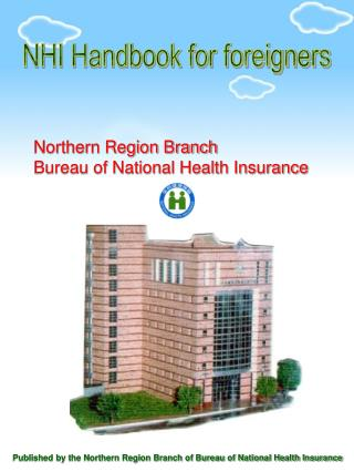 NHI Handbook for foreigners Northern Region Branch