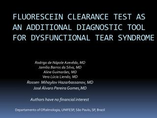 FLUORESCEIN CLEARANCE TEST AS AN ADDITIONAL DIAGNOSTIC TOOL FOR DYSFUNCTIONAL TEAR SYNDROME