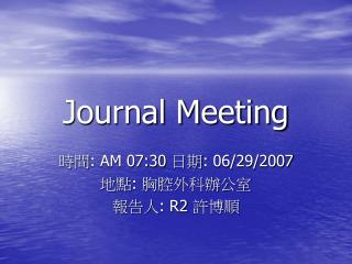 Journal Meeting
