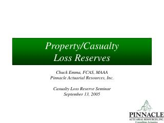 Property/Casualty  Loss Reserves